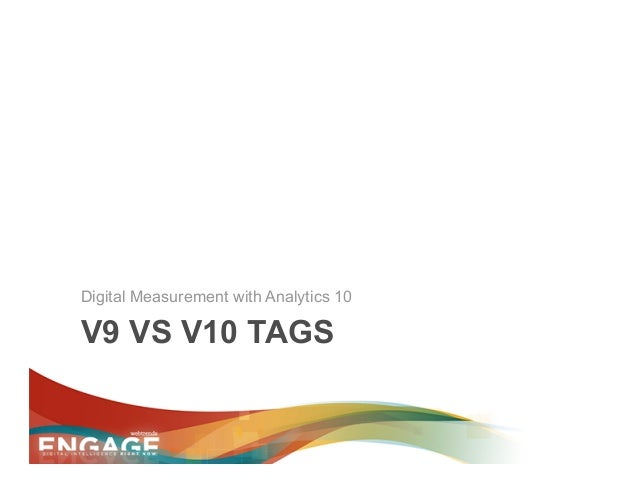 Engage 2013 - Why Upgrade to v10 Tag Slide 3