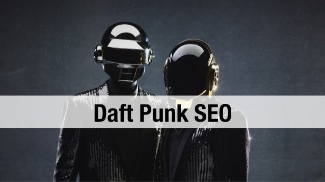 Daft Punk SEO