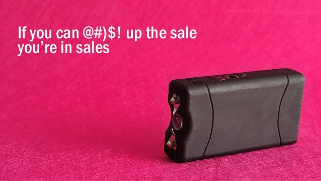 @portentint If you can @#)$! up the sale you're in sales