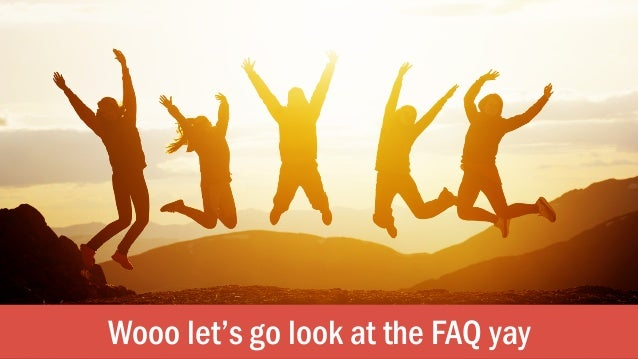 Wooo let's go look at the FAQ yay
