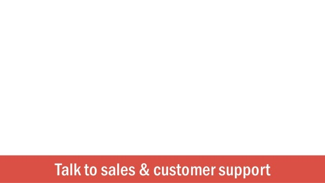 Talk to sales & customer support