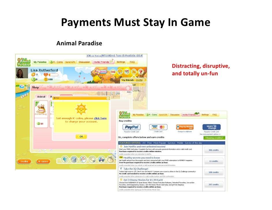 PaymentsMustStayInGame AnimalParadise                       Distracting,disruptive,                     andtotally...