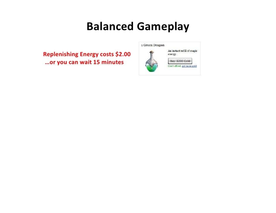 BalancedGameplay  ReplenishingEnergycosts$2.00 …oryoucanwait15minutes