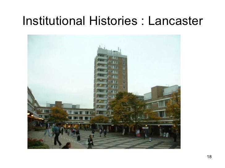 Institutional Histories : Lancaster