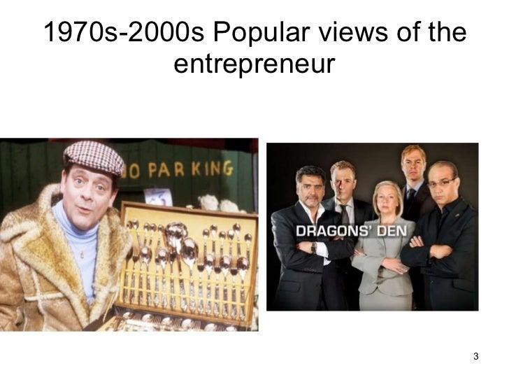 1970s-2000s Popular views of the entrepreneur