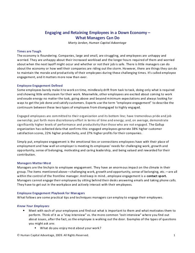 Engaging and Retaining Employees in a Down Economy – What Managers Can Do Marty Jordan, Human Capital Advantage Times are ...