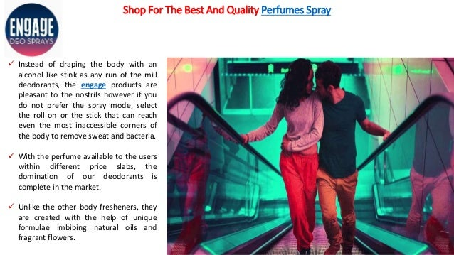Shop For The Best And Quality Perfumes Spray  Instead of draping the body with an alcohol like stink as any run of the mi...