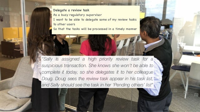 Delegate a review task As a busy regulatory supervisor I want to be able to delegate some of my review tasks to other user...