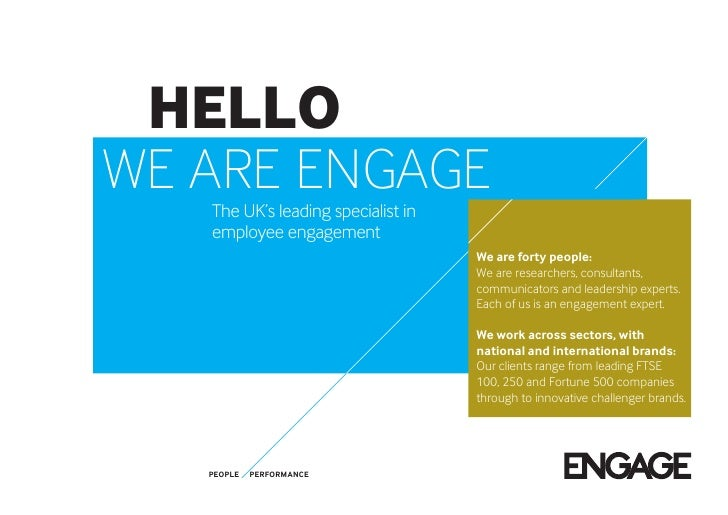 HELLOWE ARE ENGAGE   The UK's leading specialist in   employee engagement                                    We are forty ...