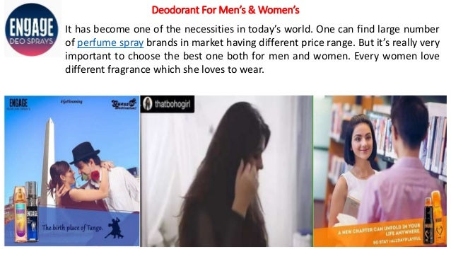 Deodorant For Men's & Women's It has become one of the necessities in today's world. One can find large number of perfume ...