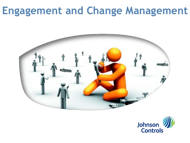 Engagement and Change Management<br />