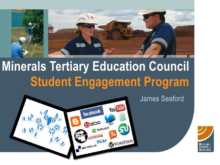 Minerals Tertiary Education Council Student Engagement Program James Seaford