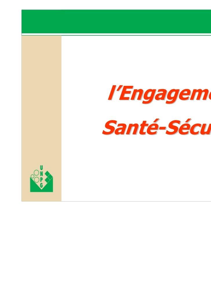 l'Engagement Santé-SécuritéJournée santé sécuritéJourné santé curité   21 janvier 2010                           l'Engagem...