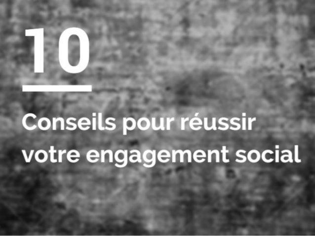 10 conseils pour réussir votre engagement social