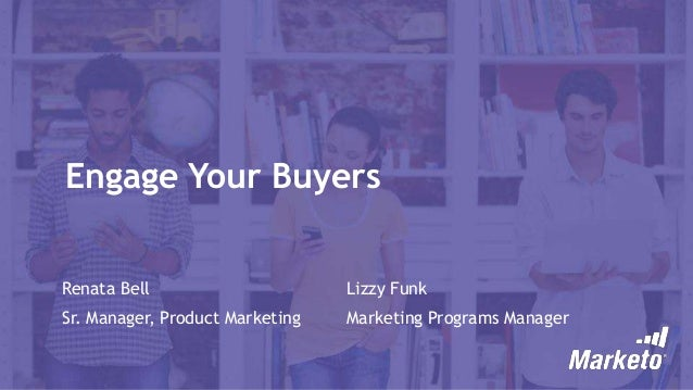 Engage Your Buyers