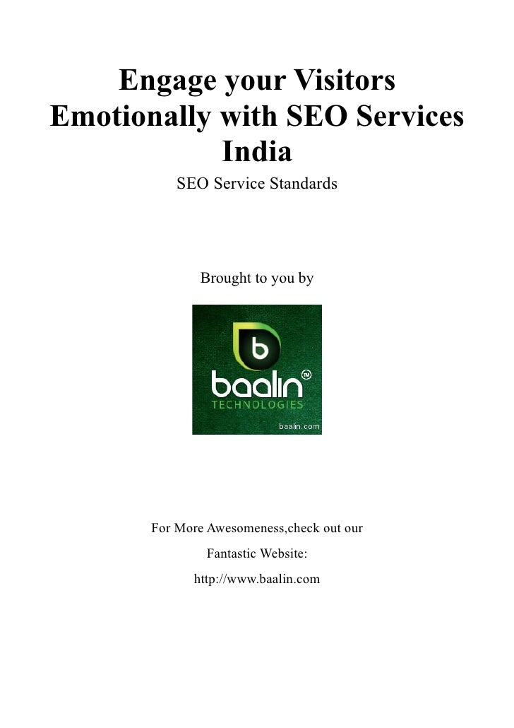 Engage your VisitorsEmotionally with SEO Services            India           SEO Service Standards              Brought to...