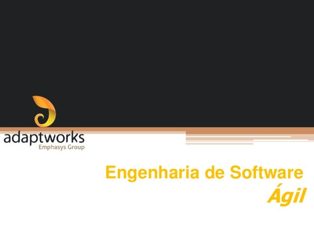Engenharia de Software  Ágil