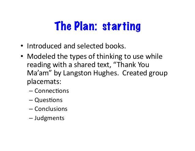 The Plan: starting • Introducedandselectedbooks. • Modeledthetypesofthinkingtousewhile readingwithashared...