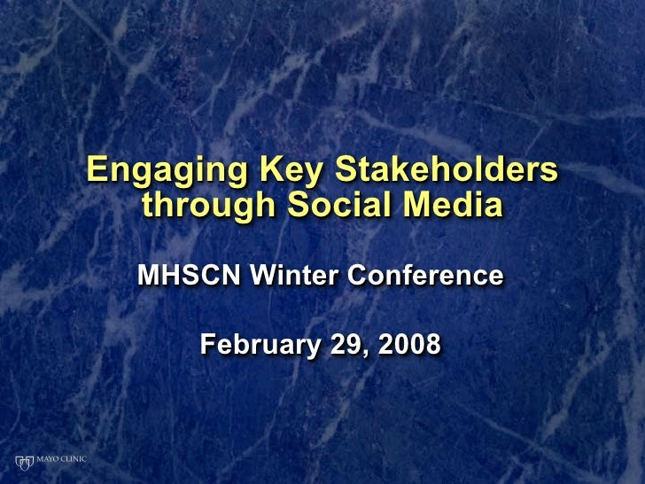 Engaging Key Stakeholders   through Social Media   MHSCN Winter Conference        February 29, 2008