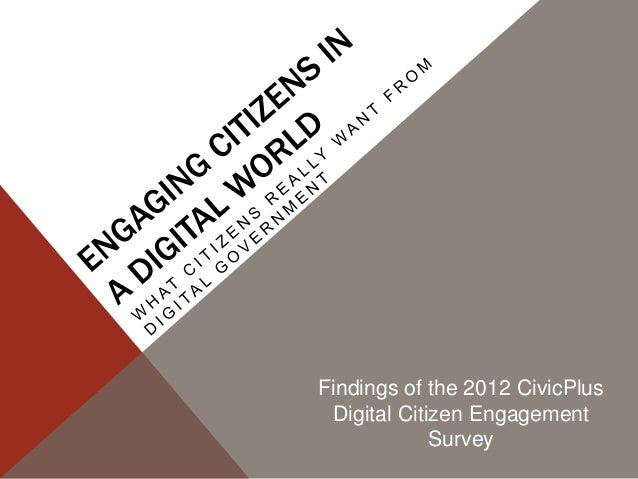 Findings of the 2012 CivicPlus Digital Citizen Engagement             Survey