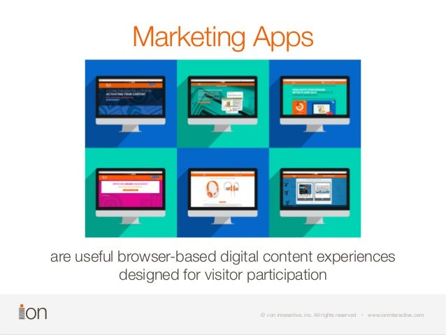 Marketing Apps  are useful browser-based digital content experiences  designed for visitor participation  ©© i- oi-no nin ...