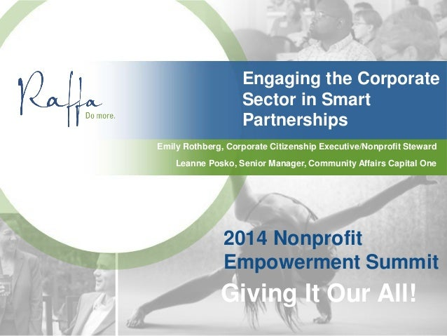 Engaging the Corporate Sector in Smart Partnerships Emily Rothberg, Corporate Citizenship Executive/Nonprofit Steward 2014...