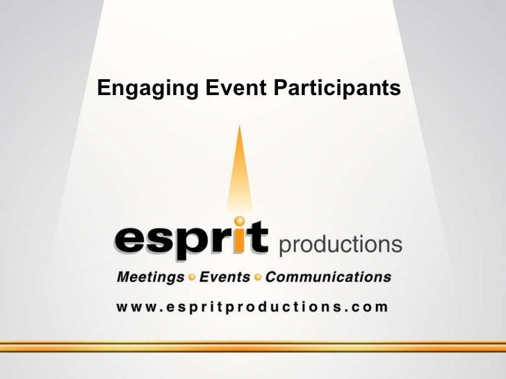 Engaging Event   Participants