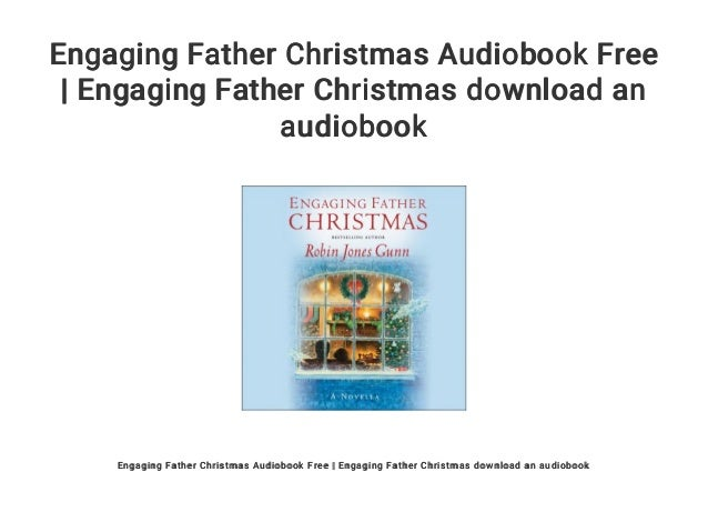 Engaging father christmas audiobook free   engaging father christmas ….