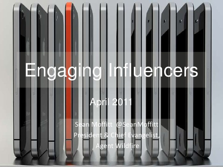 Engaging Influencers 2011