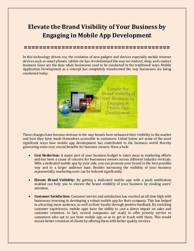 Elevate the Brand Visibility of Your Business by Engaging in Mobile App Development ======================================...
