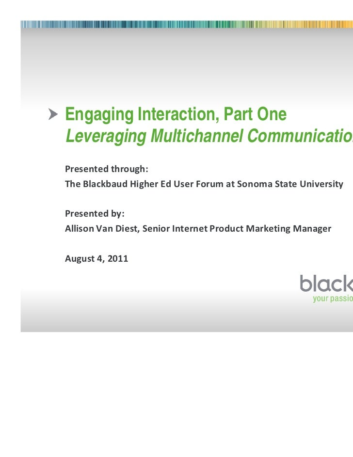 """Engaging Interaction, Part OneLeveraging Multichannel Communication             !   """"    #     #    $!%&"""