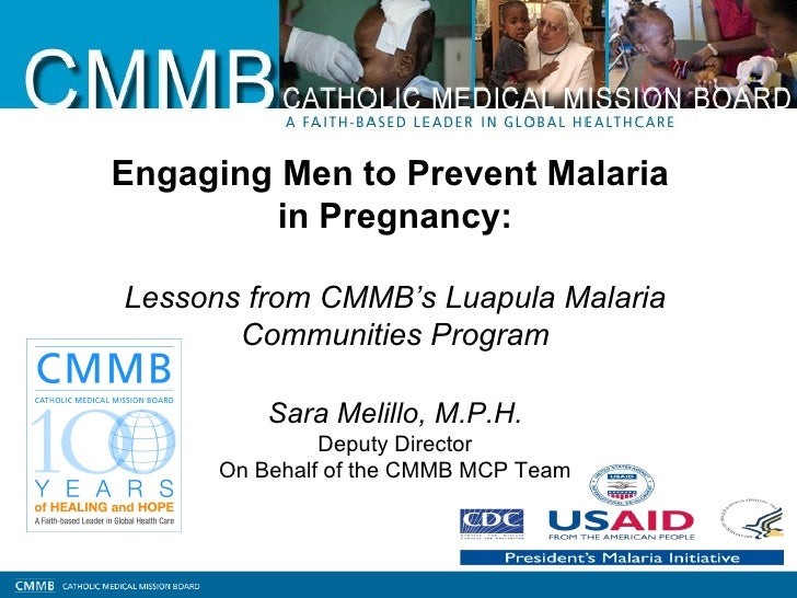 Engaging Men to Prevent Malaria         in Pregnancy:Lessons from CMMB's Luapula Malaria       Communities Program        ...