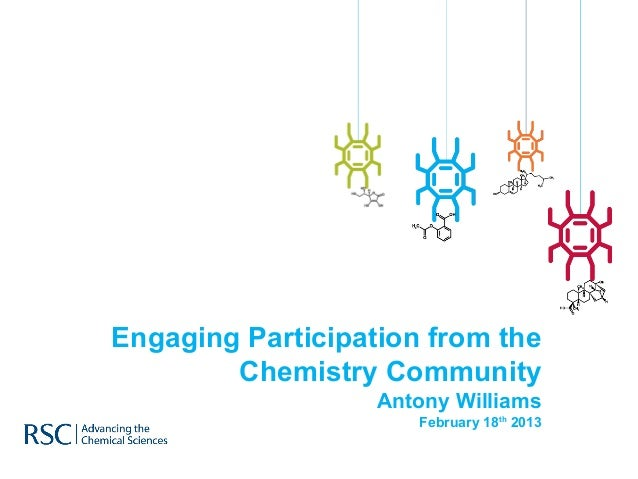 Engaging Participation from the        Chemistry Community                   Antony Williams                      February...