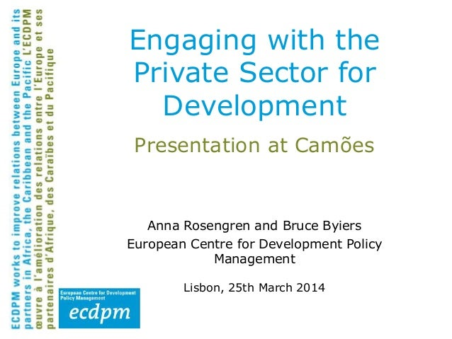 Presentation at Camões Anna Rosengren and Bruce Byiers European Centre for Development Policy Management Lisbon, 25th Marc...