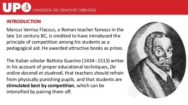 Marcus Verrius Flaccus, a Roman teacher famous in the late 1st century BC, is credited to have introduced the principle of...