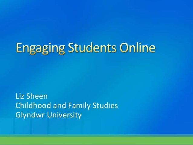 Liz SheenChildhood and Family StudiesGlyndwr University