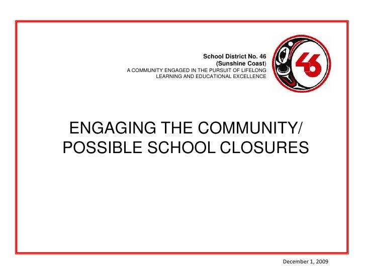 School District No. 46<br /> (Sunshine Coast)<br />A COMMUNITY ENGAGED IN THE PURSUIT OF LIFELONG<br />LEARNING AND EDUCAT...