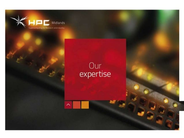 Our Expertise                HPC Midlands builds on HPC                expertise at Loughborough                University...