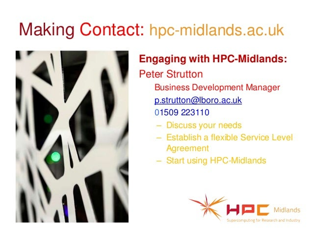 Making Contact: hpc-midlands.ac.uk