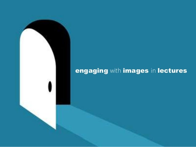 engaging with images in lectures