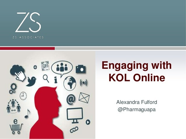 Engaging with KOL Online Alexandra Fulford @Pharmaguapa