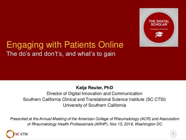 Engaging with Patients Online: The do's and don't's, and