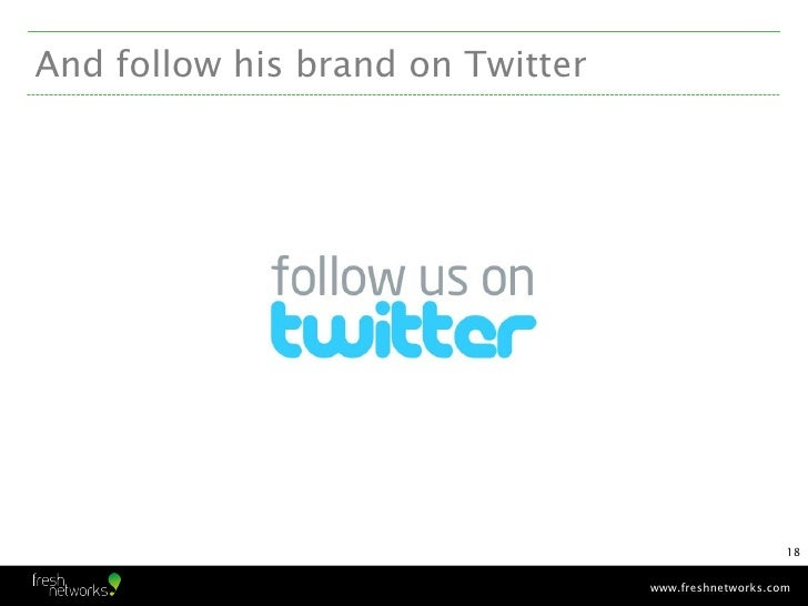 And follow his brand on Twitter                                                      18                                  w...
