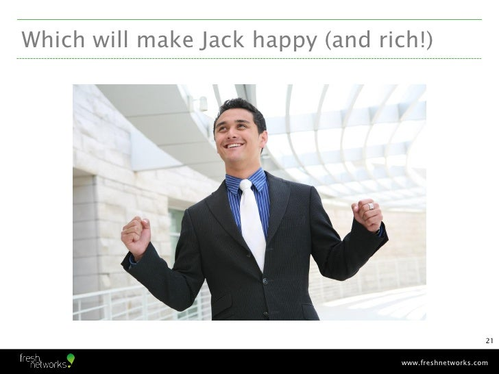 Which will make Jack happy (and rich!)                                                       21                           ...