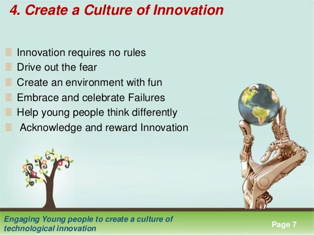 Engaging young people to create a culture of technological innovation culture of technological innovation 7 click here to download this powerpoint template toneelgroepblik Gallery