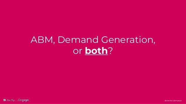 Creating Harmony Between Demand Generation and ABM Slide 3