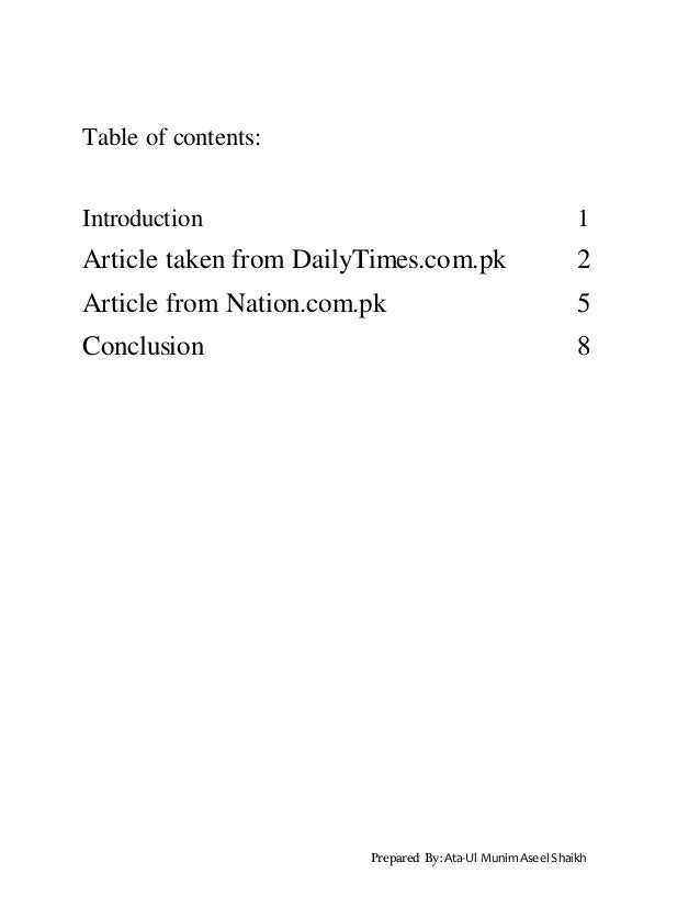 Prepared By: Ata-Ul MunimAseel Shaikh Table of contents: Introduction 1 Article taken from DailyTimes.com.pk 2 Article fro...