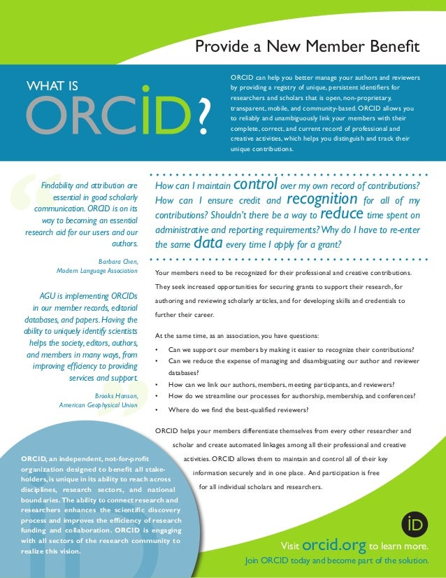 Provide a New Member Benefit ORCID can help you better manage your authors and reviewers by providing a registry of unique...