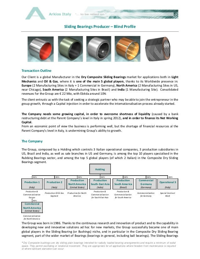 Arkios Italy                                             Sliding Bearings Producer – Blind ProfileTransaction OutlineOur C...
