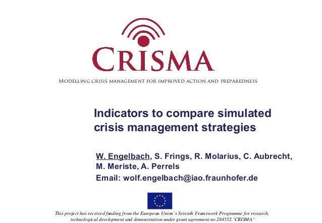 Modelling crisis management for improved action and preparedness  Indicators to compare simulated  crisis management strat...